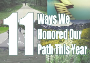 11 ways we honored our path this year